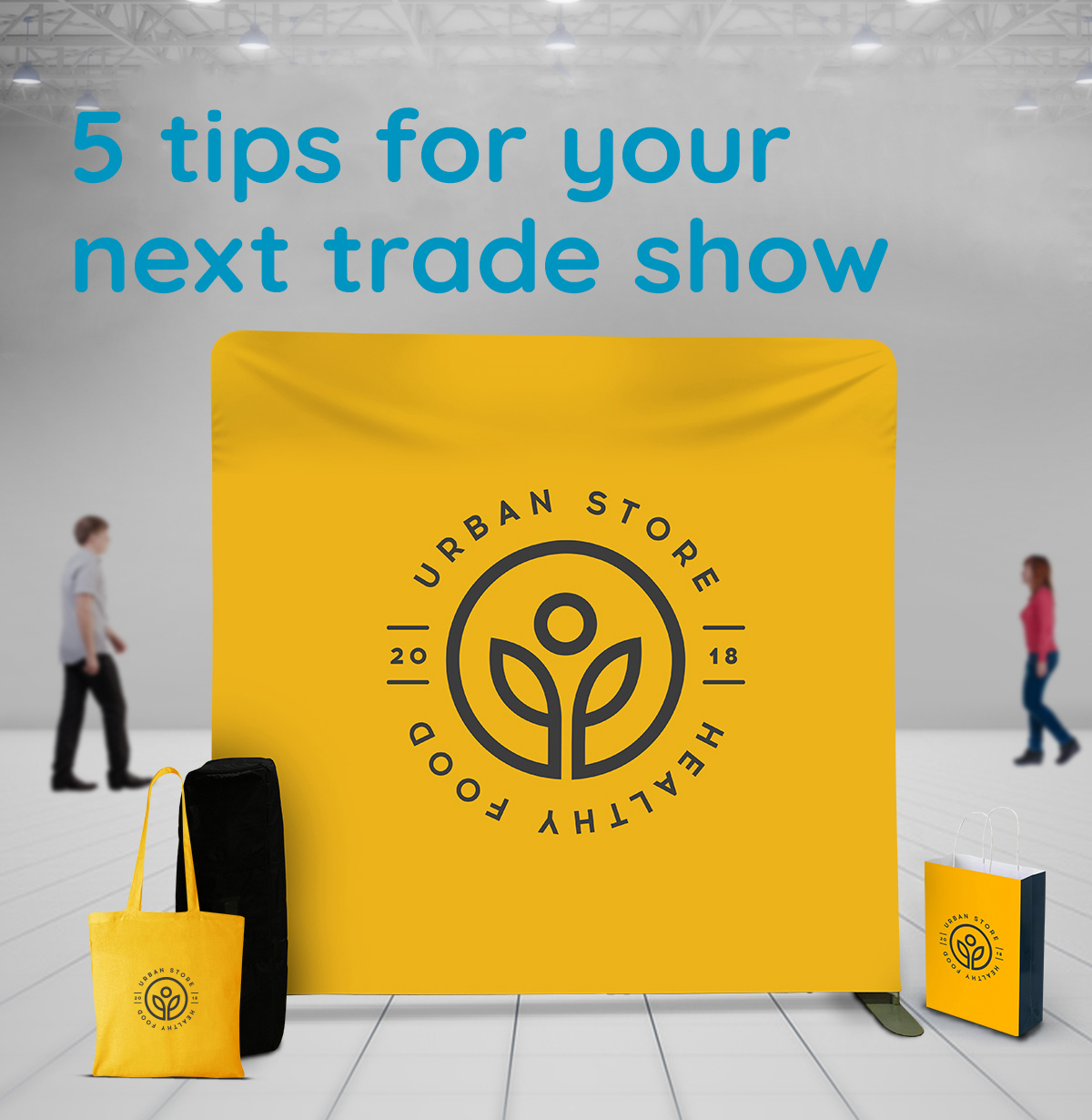 Successful trade show? Here are 5 top tips